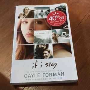 If I stay by gayle Foreman book novel made movie